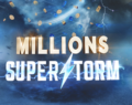 Millions Superstorm!  Win Your Share of $1,000,000 On 888poker